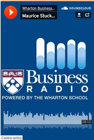 Wharton Business Radio Interviews Maurice Stucke on the Data-Driven Economy